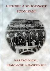 Historie a současnost podnikání na Rakovnicku